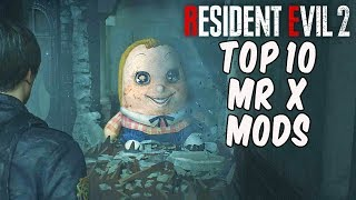 Resident Evil 2 - TOP 10 MR X MODS!