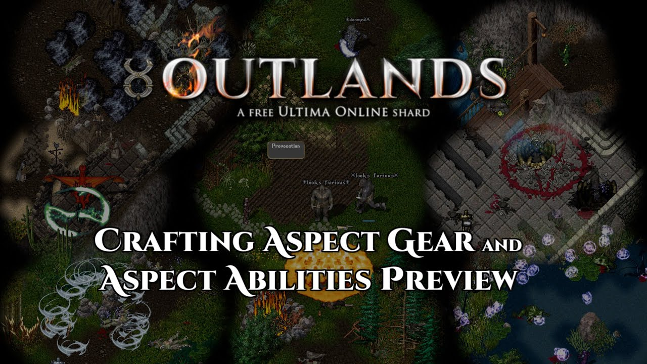 Crafting Aspect Gear and Aspect Abilities Preview [UO Outlands]