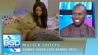 Malick idoles: « Role yeep lay jouer bamou des...»