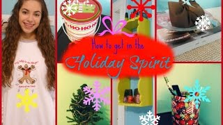 How To Get In The Holiday Spirit | 2014! Thumbnail