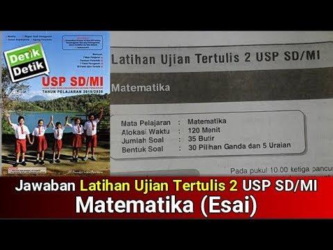 Latihan Ujian Tertulis 2 Usp Sd Mi Matematika Buku Detik Detik Usp Sdmi 2020 Youtube