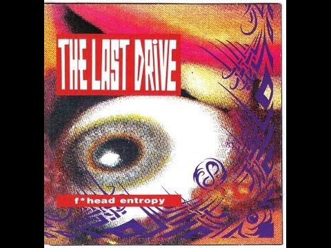 The Last Drive - F*head Entropy (Full)