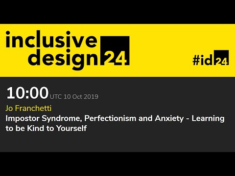 Impostor Syndrome, Perfectionism And Anxiety... / Jo Franchetti #ID24 2019
