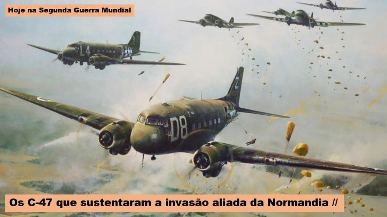 Os C-47 que sustentaram a invasão aliada da Normandia