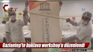 Gaziantep'te baklava workshop'u düzenlendi