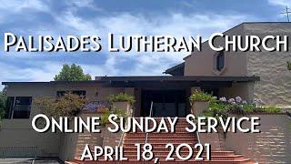 PLC Sunday Service 4.18.21