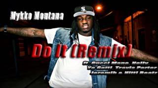 Mykko Montana Do It Remix.mp3
