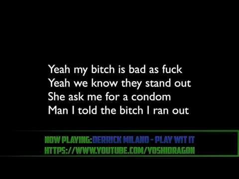 Derrick Milano - Play Wit It lyrics