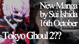 New Sui Ishida Manga 16th October in Young Jump - Tokyo Ghoul Manga To Return??