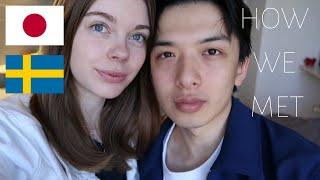 HOW WE MET   馴れ初め 日本🇯🇵&🇸🇪スウェーデン【国際カップル】INTERNATIONAL COUPLE AMWF Video