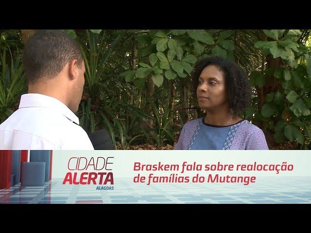 Braskem fala sobre realocação de famílias do Mutange