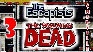 The Escapists The Walking Dead Прохождение игры #3: Тюрьма Меривезер: ключ, броня и бензин