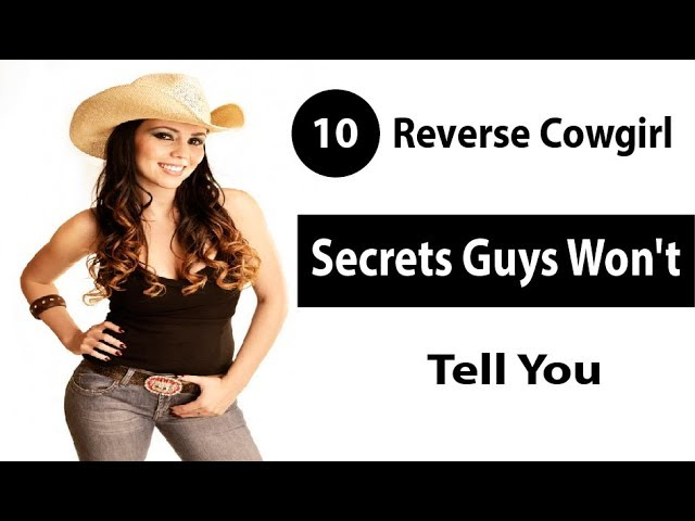 Reverse how to cowgirl perform How To