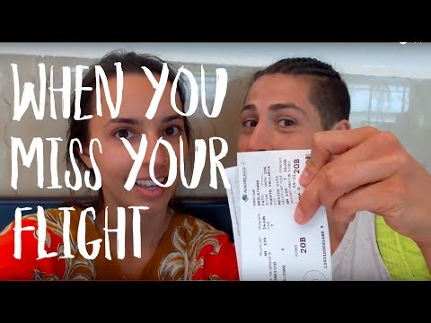 TRAVEL HACK: WHAT TO DO WHEN YOU MISS YOUR FLIGHT