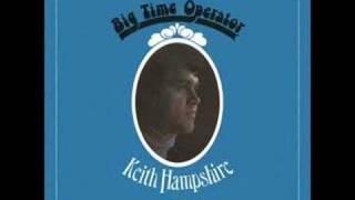 Keith Hampshire - Big Time Operator