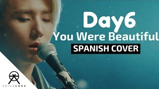 "Video DAY6 ""You Were Beautiful(예뻤어)"" (Spanish Cover) | TrickCode download MP3, 3GP, MP4, WEBM, AVI, FLV Januari 2018"