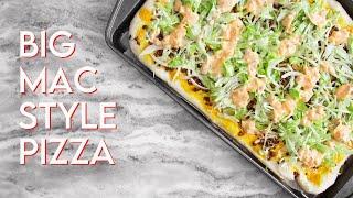 BIG MAC PIZZA w/ Vegan Cheese Sauce