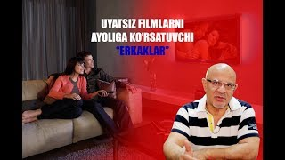 #55 DOKTOR-D: UYATSIZ FILMLAR KO'RMANG!!! AKS HOLDA...