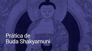 Prática de Buda Shakyamuni