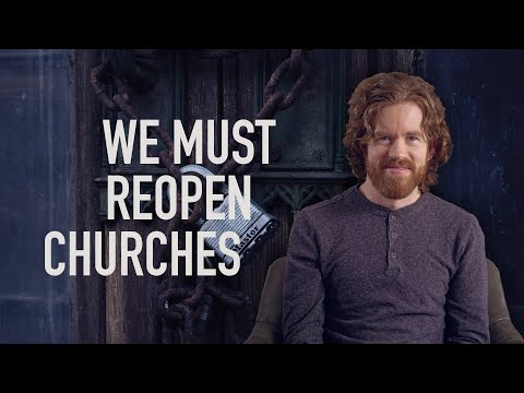 We Must Reopen Churches