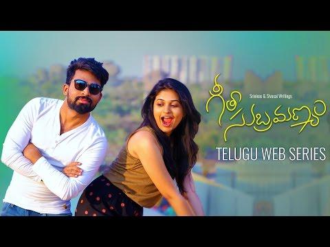 Geetha Subramanyam || Telugu Web Series || Pilot Episode