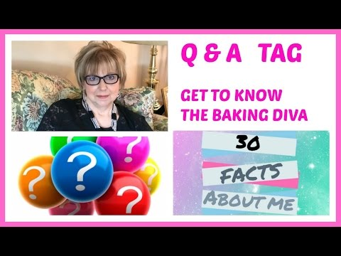Q & A - 30 FACTS ABOUT THE BAKING DIVA