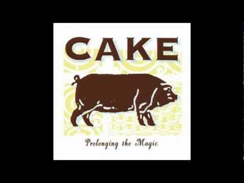 Cake - You Turn The Screws