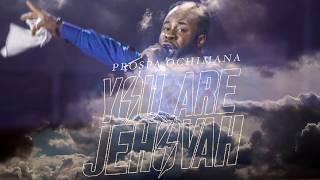 Prospa Ochimana - You Are Jehovah