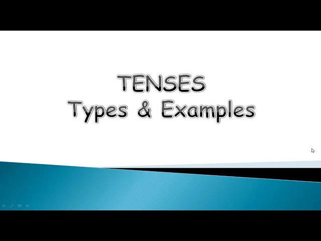 Introduction to Tenses - Part II