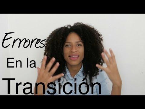Errores en la transición que no debes cometer | FRIZZYDESI