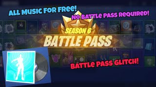 Battle Pass Glitch Get All Music Without Battle Pass (New) Fortnite Glitches Season 6 PS4/Xbox 2018