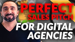 Perfect Sales Pitch for Digital Agencies