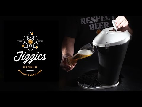 Fizzics, The Science Behind Great Beer
