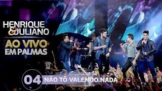 Não Tô Valendo Nada - Henrique e Juliano part. João Neto e Frederico (Vídeo do DVD) thumbnail