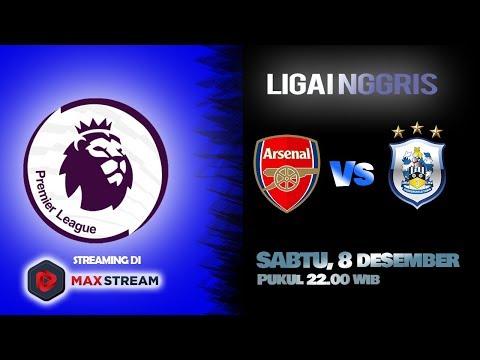 download Streaming Arsenal vs Huddersfield Town di HP via MAXStream beIN Sports