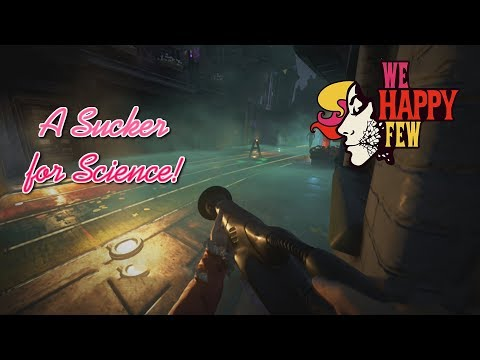 CURE FOR THE TOXIC FOG (We Happy Few) [Episode #6]