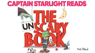 Captain Starlight Reads The Unscary Book