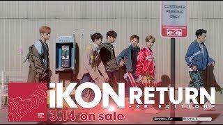 iKON - iKON JAPAN DOME TOUR 2017 ADDITIONAL SHOWS & RETURN -KR EDITION-Trailer