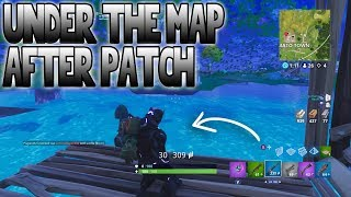 *AFTER PATCH* HOW TO GET UNDER THE MAP ON FORTNITE