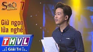 THVL | Sao nối ngôi Mùa 3 - Tập 7[5]: Sống như những đóa hoa - Triệu Lộc