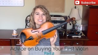 Violin Tips and Advice: Buying Your First Violin  - Taylor Davis