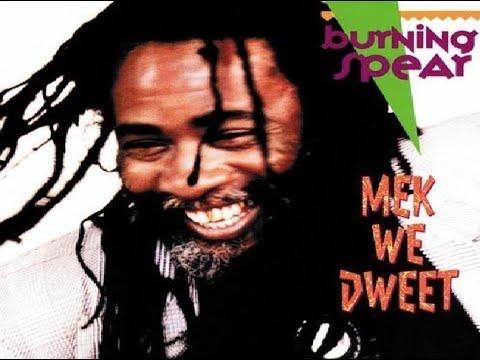 Burning Spear - African Woman(Mek We Dweet)(1990)