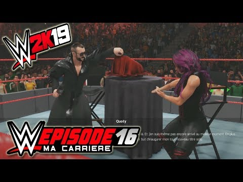 WWE 2K19 MA CARRIERE #16 - J'ai CRÉE UN NOUVEAU TITRE A LA WWE
