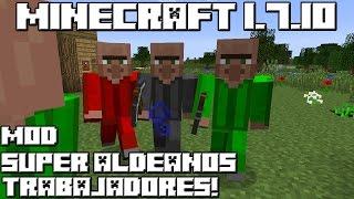 Minecraft 1.7.10 MOD SUPER ALDEANOS TRABAJADORES!