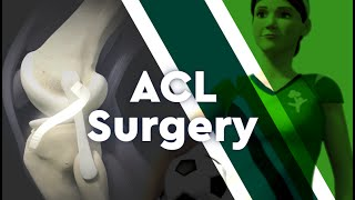 What is ACL Surgery?