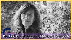 Mört de la comédienne Florence Giorgetti, l'ex-femme de Pierre Arditi avait 75 ans