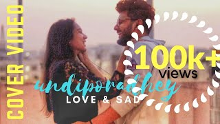 Download lagu Undiporaadhey - Romantic & Sad Versions Cover | Naveen Abhi | Kajal Kiran | Vamsi Bhargav Reddy