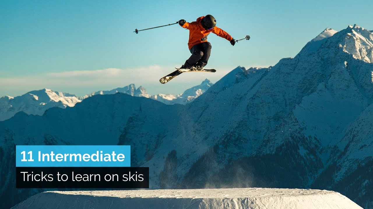 11 INTERMEDIATE TRICKS TO LEARN ON SKIS