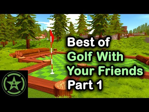 The Very Best of Golf With Your Friends | Part 1 | Achievement Hunter