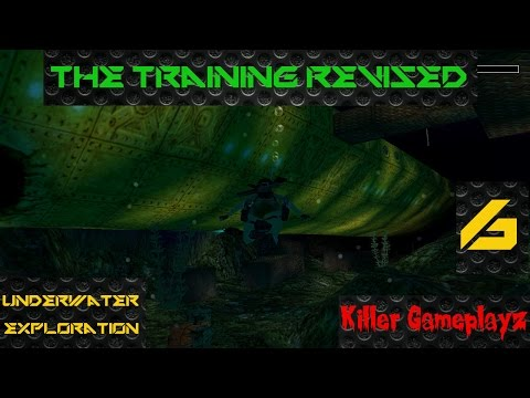 The Training Revised TRLE Underwater Exploration Level 6